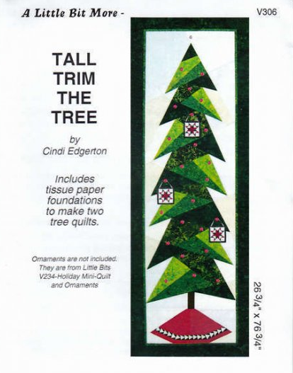Tall Trim the Tree by Little Bit More