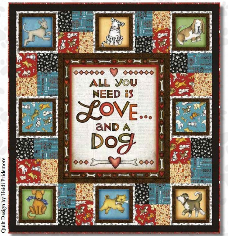 All You Need is Love and a Dog Quilt Kit