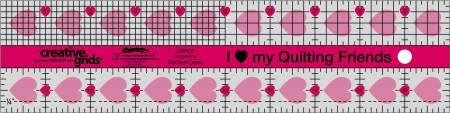 Creative Grids I Love My Quilt Friends Ruler 2-1/2in x 10in CGRQF