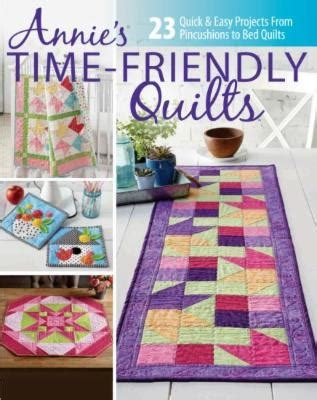 Annie's Time Friendly Quilts - Pattern Book