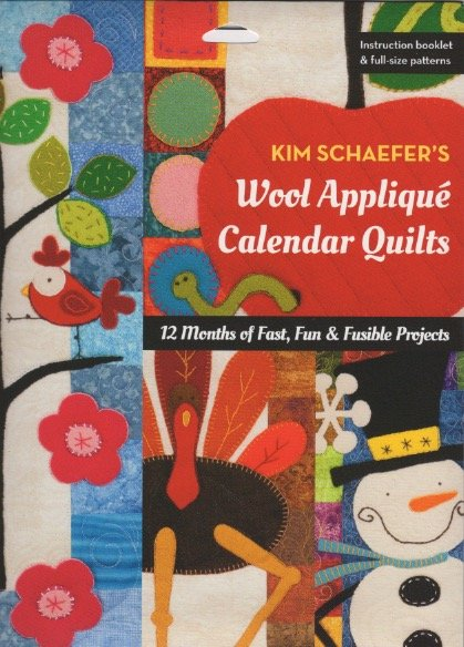 Kim Schaefer's Wool Calendar Quilts