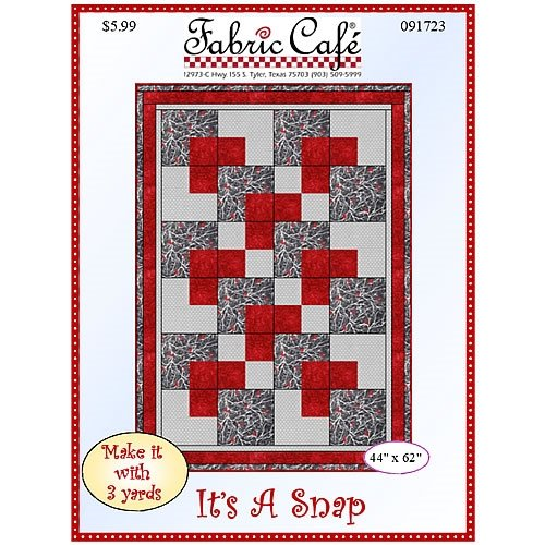 Fabric Cafe - It's a Snap 3 Yard Quilt Pattern