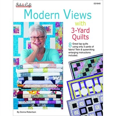 Fabric Cafe - Modern Views with 3 Yard Quilts Pattern Book