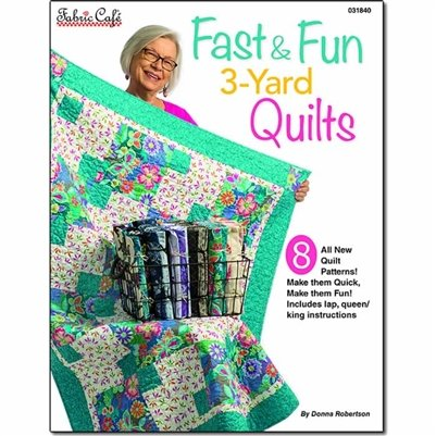 Fabric Cafe - Fast & Fun 3 Yard Quilt Pattern Book