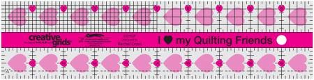Creative Grids I Love My Quilt Friends Ruler 2-1/2 x 10