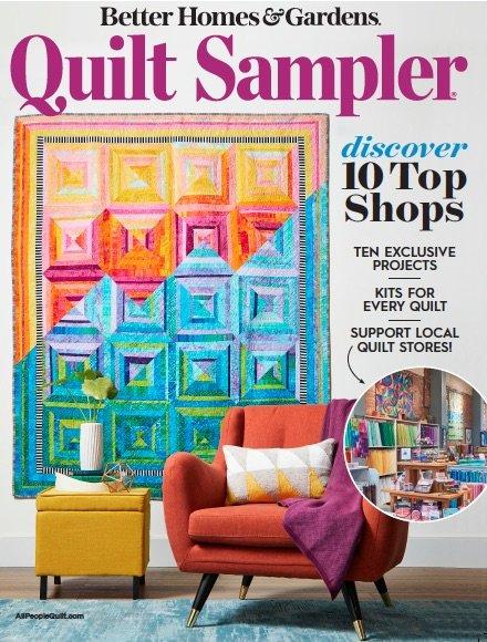 Quilt Sampler Magazine Spring Issue 2021