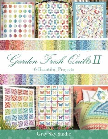 Garden Fresh Quilts II Gray Sky Studio