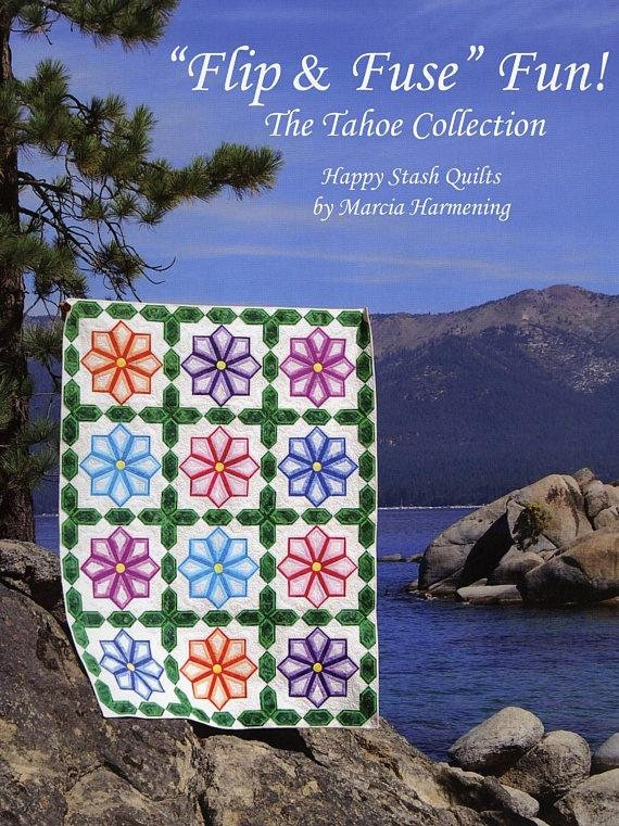 Flip & Fuse Fun! The Tahoe Collection by Marcia Harmening