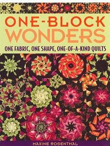 One-Block Wonders One Fabric, One Shape, One-of-a-Kind Quilts Rosenthal