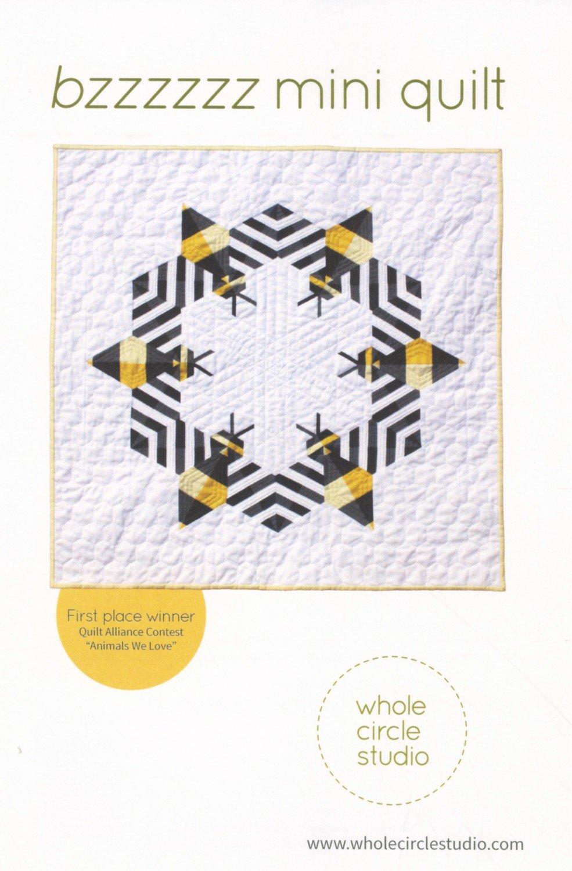 Bzzzzzz Mini Quilt by Whole Circle Studio Pattern