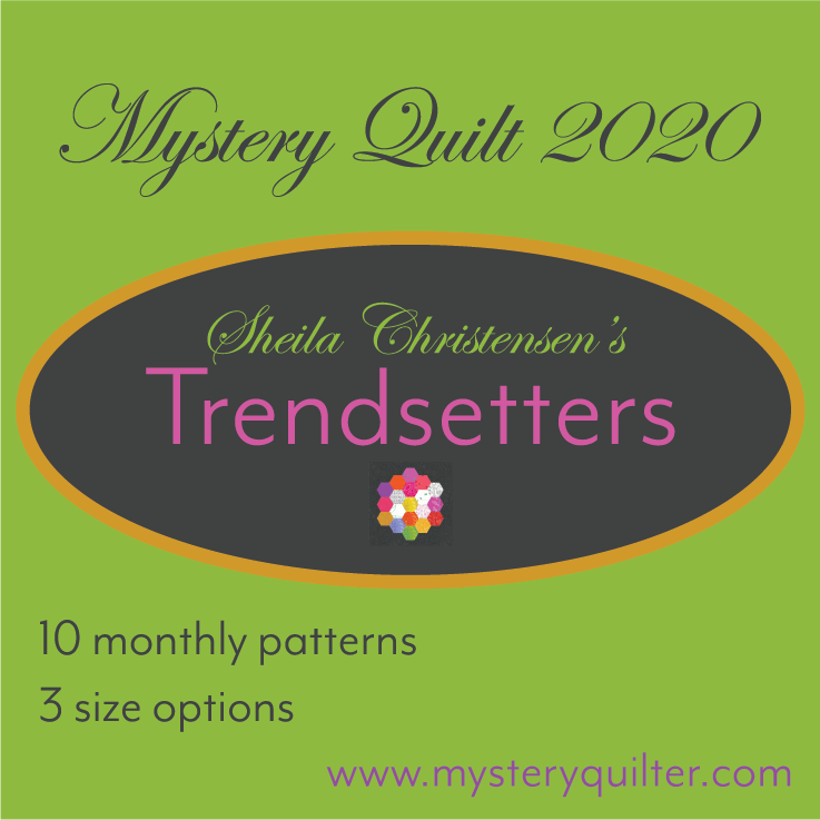 Trendsetters Mystery Quilt 2020 Pattern Only