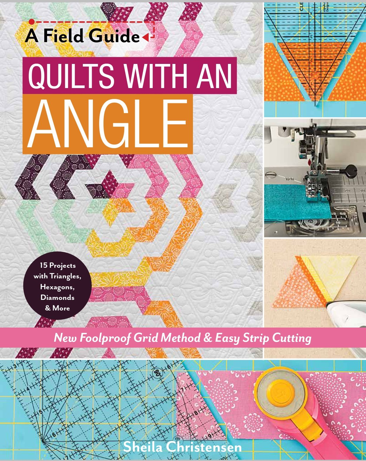Quilts with an Angle by Sheila Christensen
