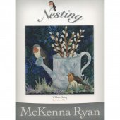 Nesting - Willow Song Pattern by McKenna Ryan