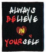 Always Believe in Yourself Applique Patch