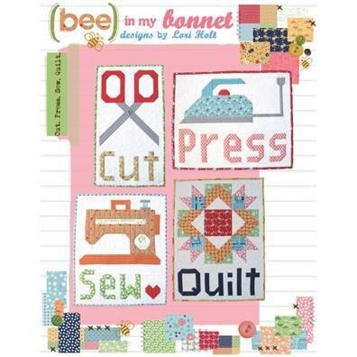 Bee In My Bonnet. Cut Press Sew Quilt Pattern