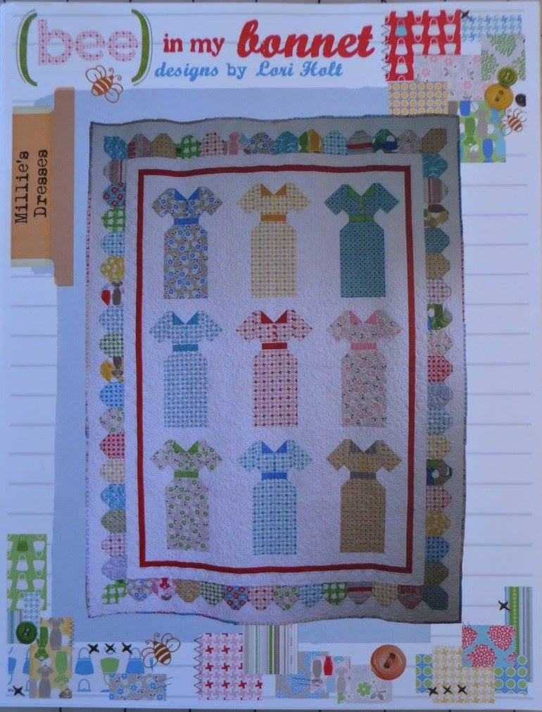 Bee In My Bonnet. Millie's Dresses Quilt Pattern