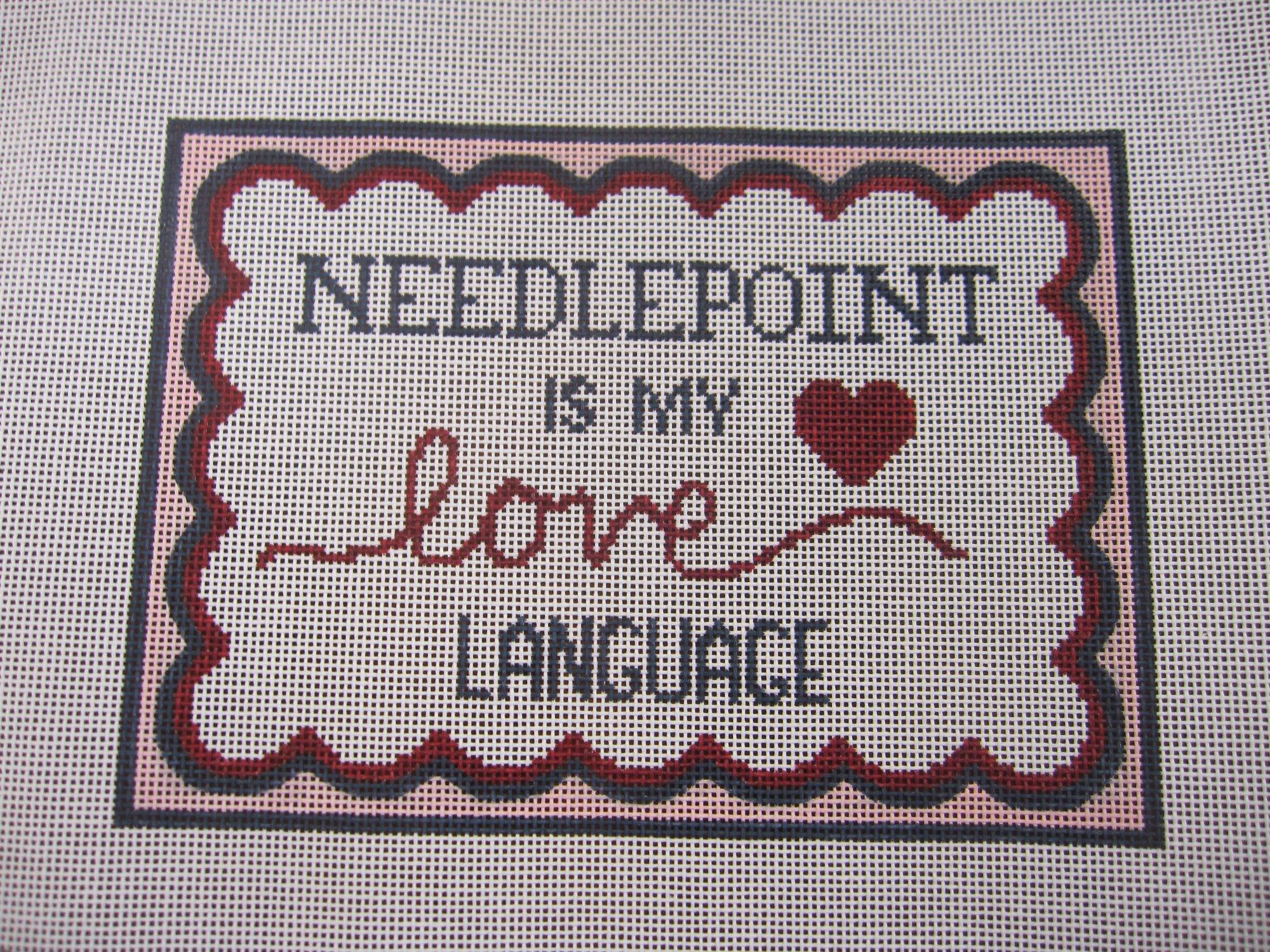 Needlepoint is my Love Language