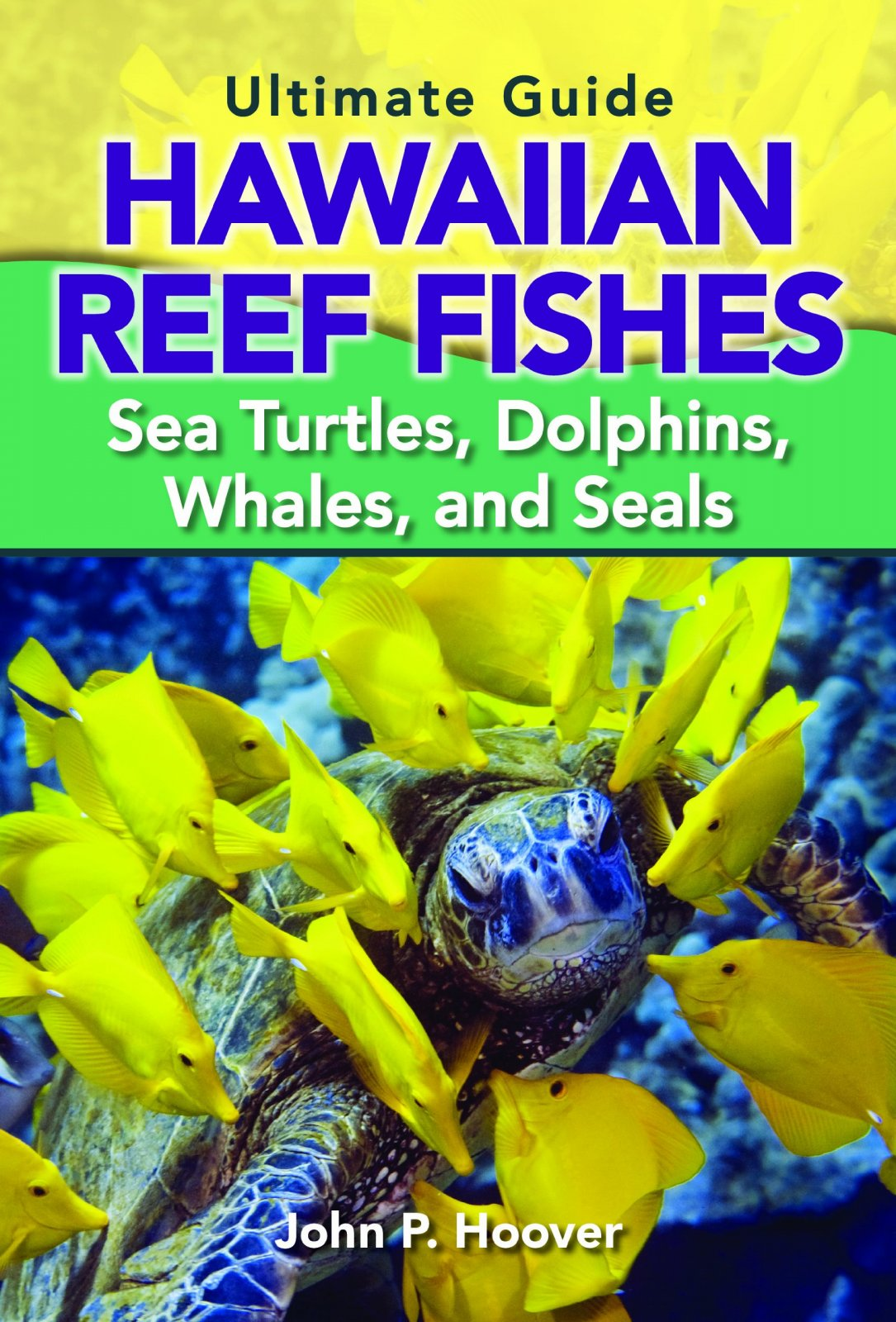 Ultimate Guide Hawaiian Reef Fishes - Hoover