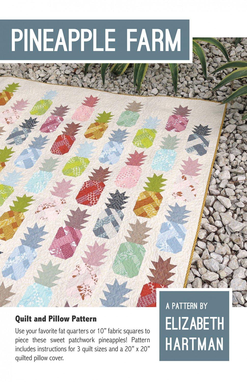 Pineapple Farm Quilt Pattern- Elizabeth Hartman