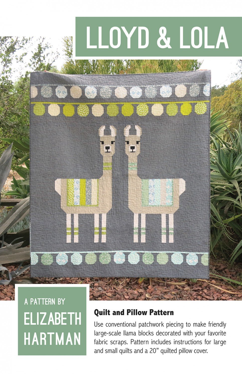 Lloyd and Lola Quilt Pattern- Elizabeth Hartman