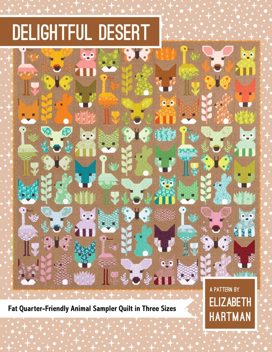Delightful Desert Quilt Pattern- Elizabeth Hartman