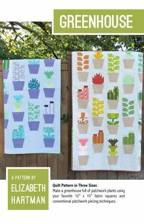 Greenhouse Quilt Pattern- Elizabeth Hartman