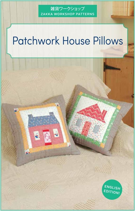 House Pillows- Zakka Workshop Patterns