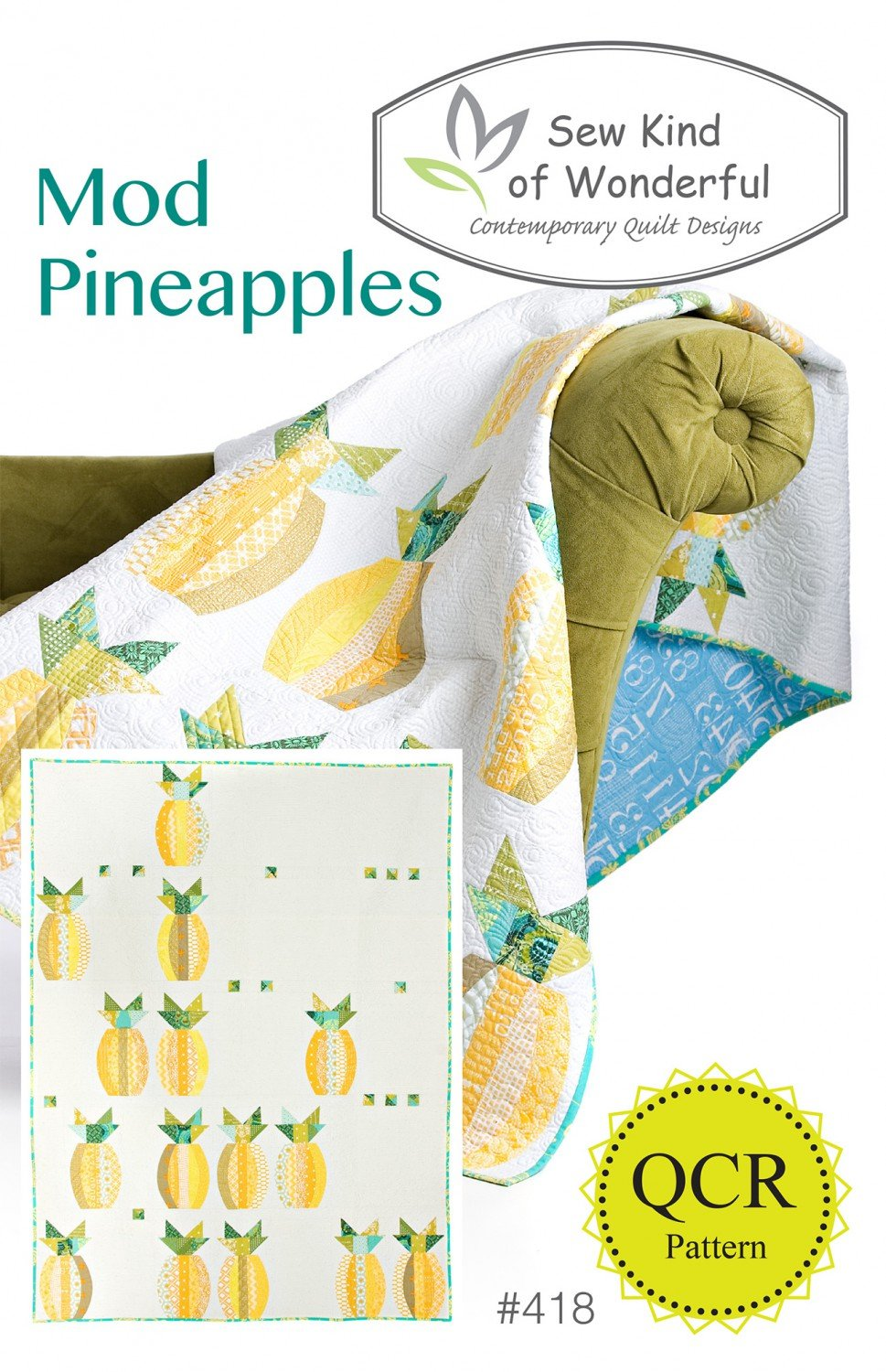 Mod Pineapples Quilt Pattern- Sew Kind of Wonderful