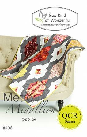 Metro Medallion Quilt Pattern- Sew Kind of Wonderful