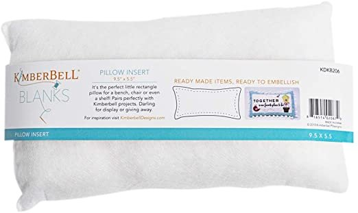 5.5 x 9.5 Inch Pillow Form - Kimberbell Designs