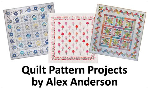Quilt Pattern Projects by Alex Anderson