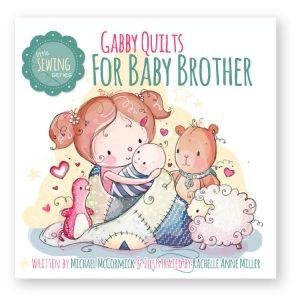 Gabby Quilts for Baby Brother -Now 50% off
