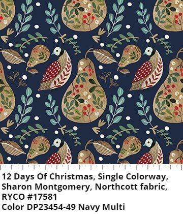 12 Days Of Christmas by Sharon Montgomery for Northcott Fabric