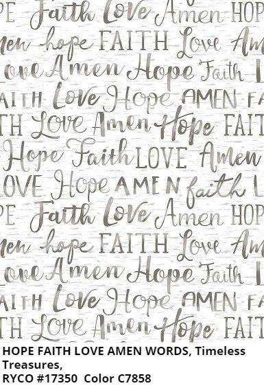 Hope Faith Love Amen Words by Timeless Treasures- White