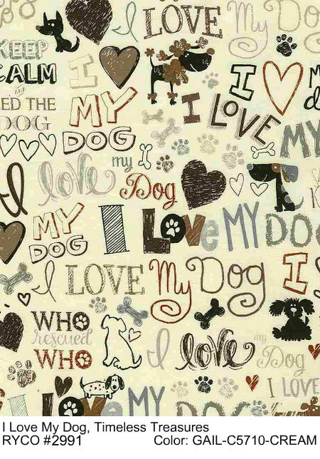 I Love My Dog by Timeless Treasures