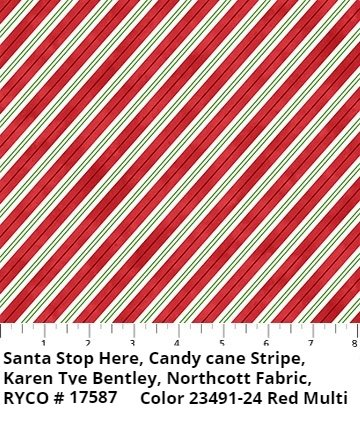 Santa Stop Here, Candy Cane Stripe by Karen Tye Bentley for Northcott