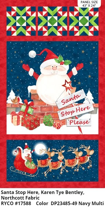 Santa Stop Here, Candy Cane Stocking Panel by Karen Tye Bentley for Northcott Fabrics