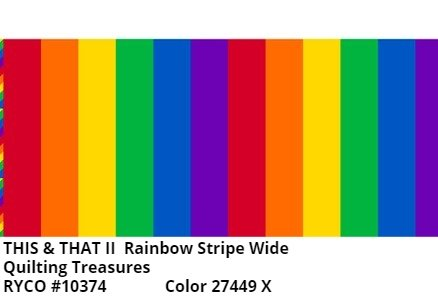 This & That II by Quilting Treasures- Rainbow Stripe