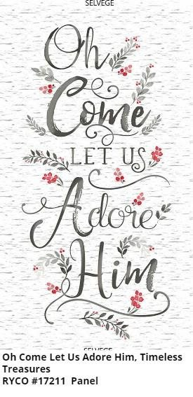 Oh Come Let Us Adore Him by Timeless Treasures Panel