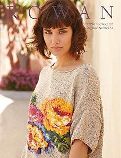 Knitting & Crochet Magazine 53 by Rowan