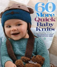 60 More Quick Baby Knits design book from Cascade