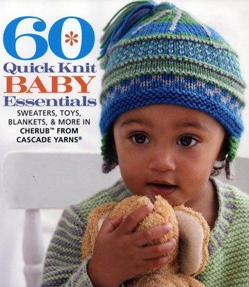 60 Quick Knit Baby Essentials design book by Cascade