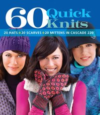 60 Quick Knits in Cascade 220 design book