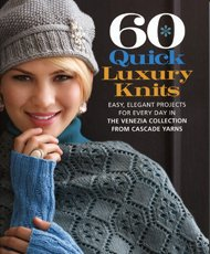 60 Quick Luxury Knits design book from Cascade