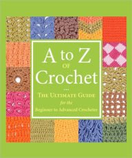 A to Z of Crochet design book