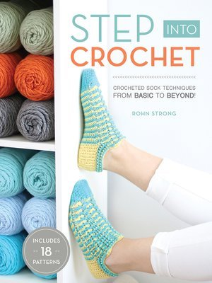 Step Into Crochet by Rohn Strong