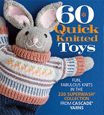 60 Quick Knitted Toys from Cascade
