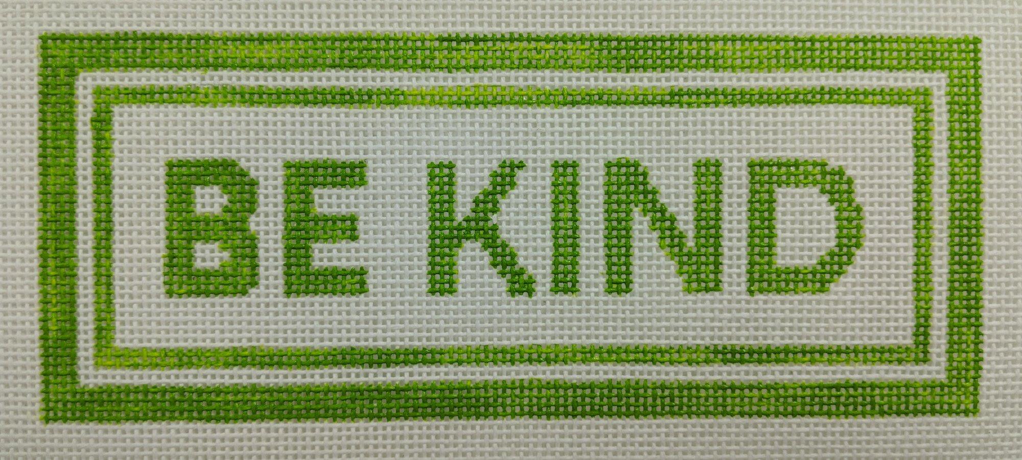 Be Kind (green), 18 mesh, 6 x 2.5