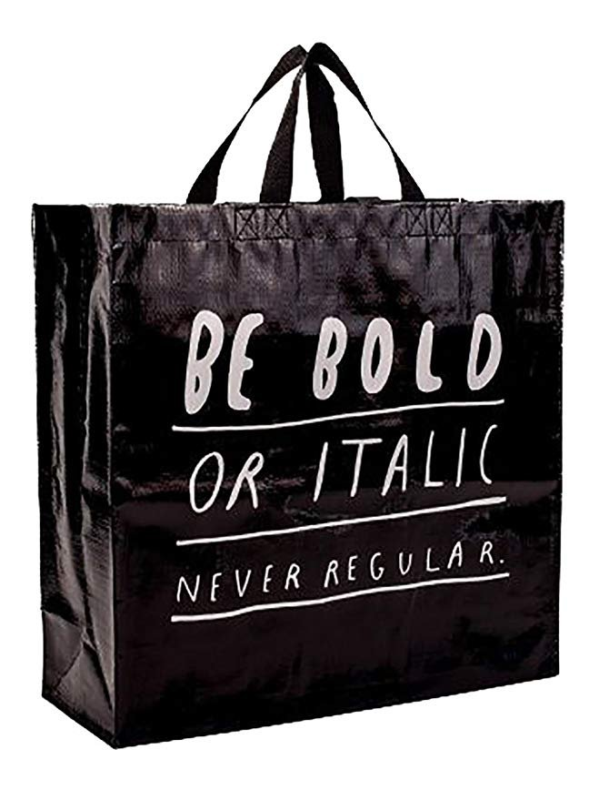 Be Bold Shopper Bag