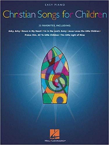 Christian Songs for Children - Easy Piano